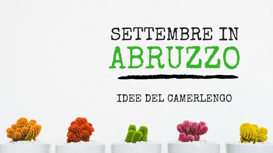 SETTEMBRE-VACANZA-ABRUZZO_CAMERLENGO